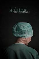 © Bert Daenen | Achter het masker